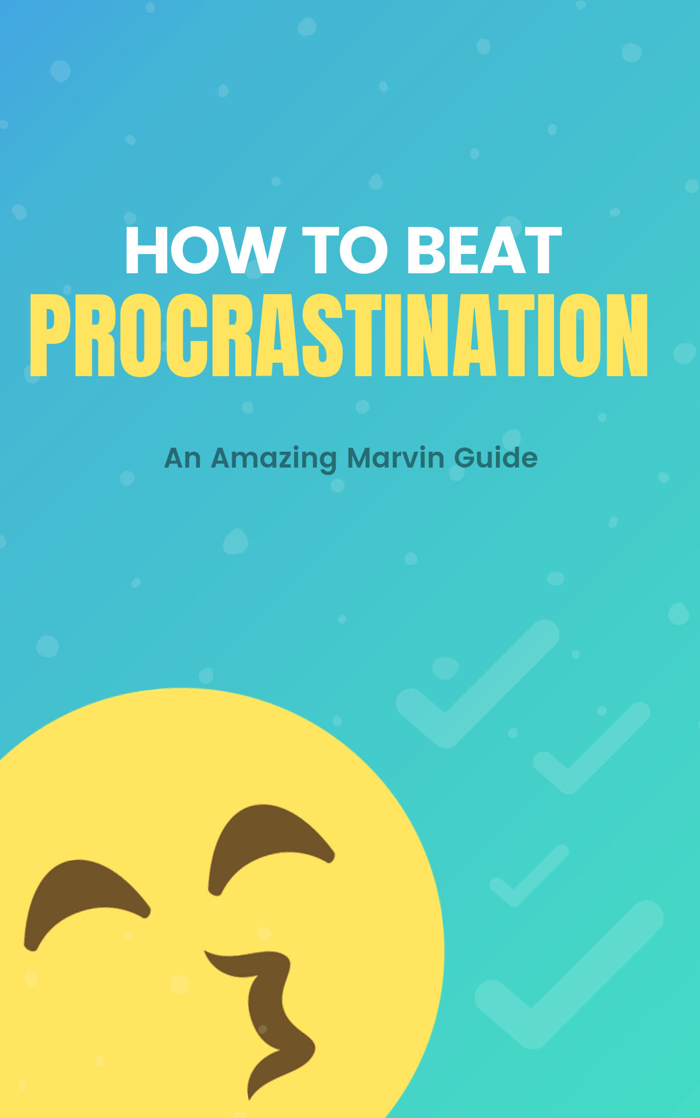 Amazing Marvin Procrastination Guide